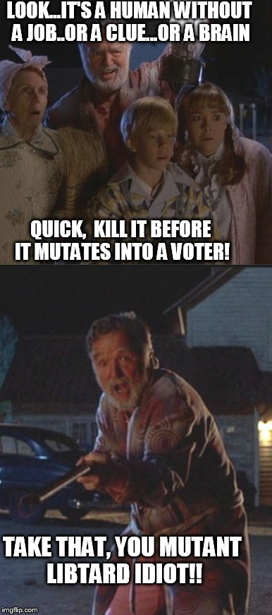 Old Man Peabody Scotches a Libtard | LOOK...IT'S A HUMAN WITHOUT A JOB..OR A CLUE...OR A BRAIN QUICK,  KILL IT BEFORE IT MUTATES INTO A VOTER! TAKE THAT, YOU MUTANT LIBTARD IDIO | image tagged in back to the future,libtards | made w/ Imgflip meme maker