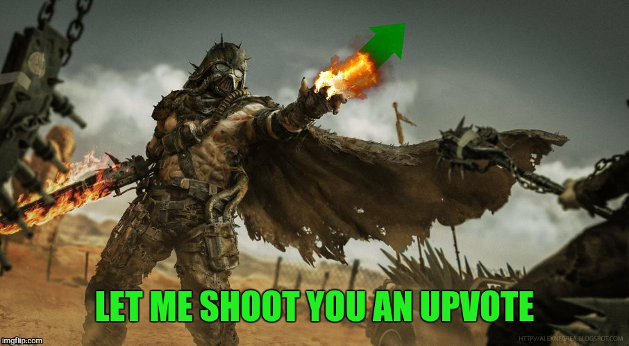 LET ME SHOOT YOU AN UPVOTE | made w/ Imgflip meme maker