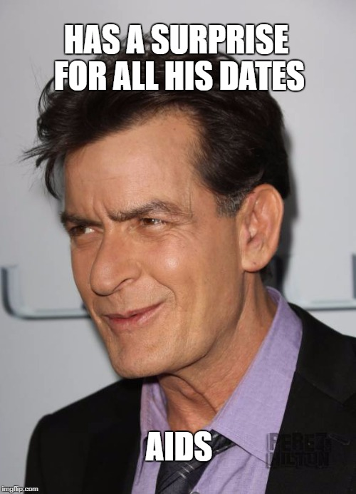 HAS A SURPRISE FOR ALL HIS DATES AIDS | made w/ Imgflip meme maker