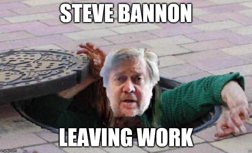 Sewer Rat Steve leaving work for the day... | STEVE BANNON LEAVING WORK | image tagged in sewer rats,bannon,white house | made w/ Imgflip meme maker