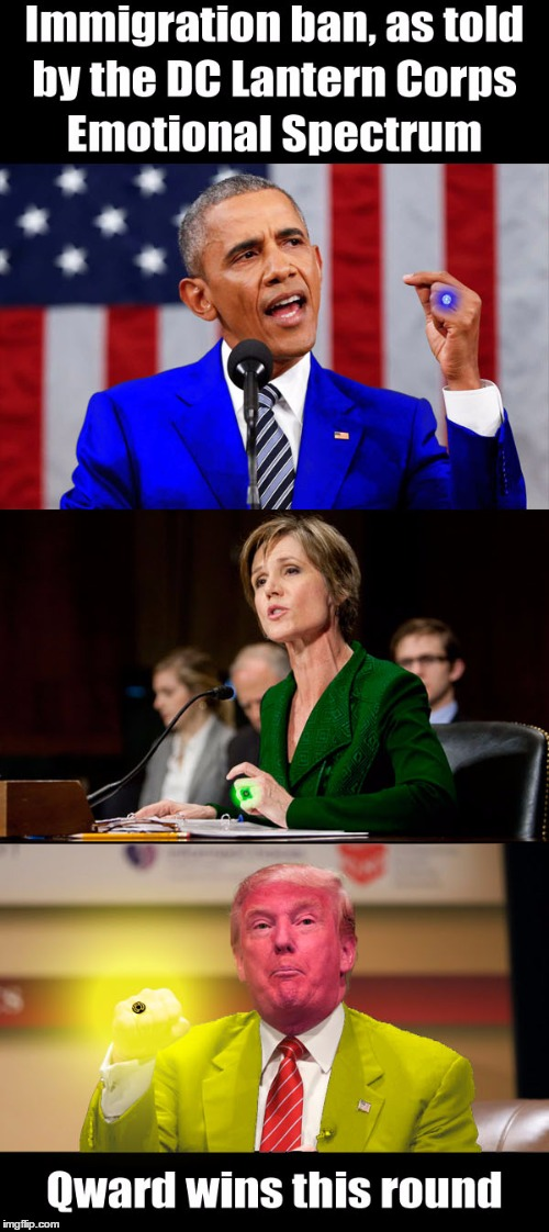 Hope, Willpower, and Fear | image tagged in dc comics,green lantern,politics,donald trump,sally yates,barack obama | made w/ Imgflip meme maker