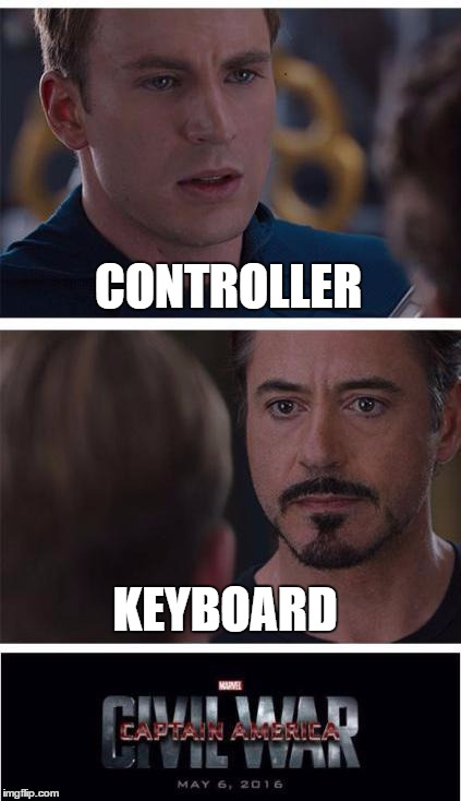 When playing PC games with friends | CONTROLLER KEYBOARD | image tagged in memes | made w/ Imgflip meme maker