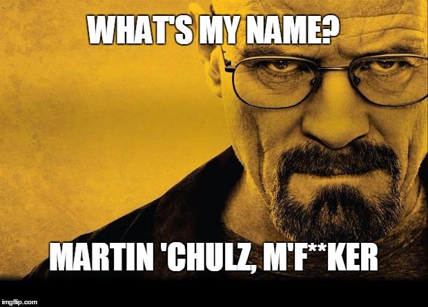 Breaking Bad | WHATu0027S MY NAME? MARTIN U0027CHULZ, Mu0027F**