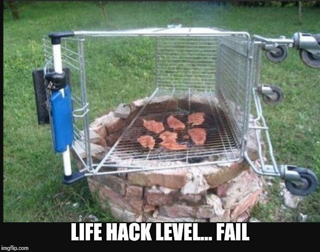 Fail week..An unauthorized OrionsTwin event :0) | LIFE HACK LEVEL... FAIL | image tagged in memes | made w/ Imgflip meme maker