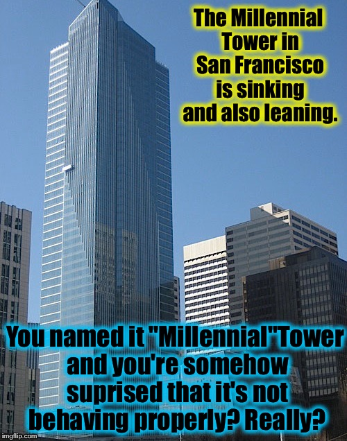 "Is it possible the ""Millennial"" Tower is trying to get it's ""Safe Space?"" 