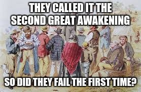 Image result for memes of second great awakening