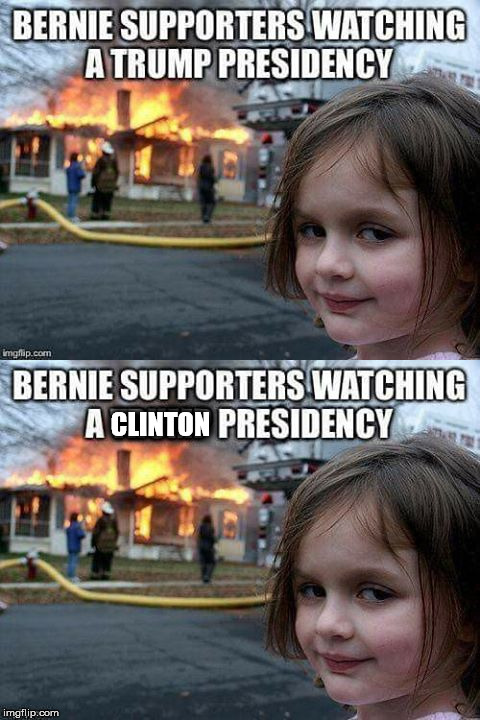 Watching it Bern |  CLINTON | image tagged in bernie sanders,hillary clinton,donald trump,presidency | made w/ Imgflip meme maker