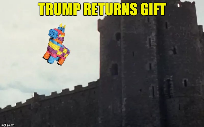 TRUMP RETURNS GIFT | made w/ Imgflip meme maker