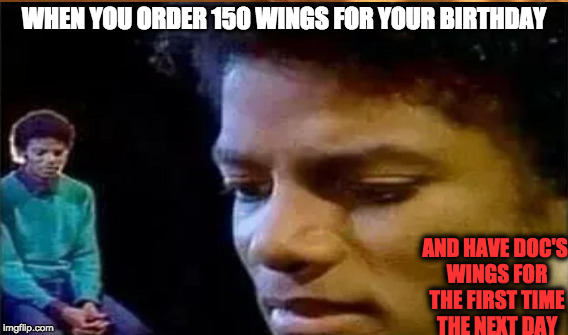 When You Order 150 Wings For Your Birthday And Have Docs -5709