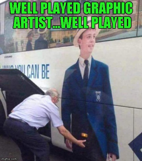 They couldn't have planned that one any better...LOL | WELL PLAYED GRAPHIC ARTIST...WELL PLAYED | image tagged in bus painting,memes,bus crotch grab,funny,painting,good prank | made w/ Imgflip meme maker