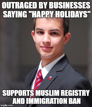 "Religious Freedom Works In Strange Ways | OUTRAGED BY BUSINESSES SAYING ""HAPPY HOLIDAYS"" SUPPORTS MUSLIM REGISTRY AND IMMIGRATION BAN 