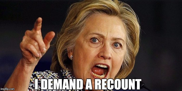 I DEMAND A RECOUNT | made w/ Imgflip meme maker