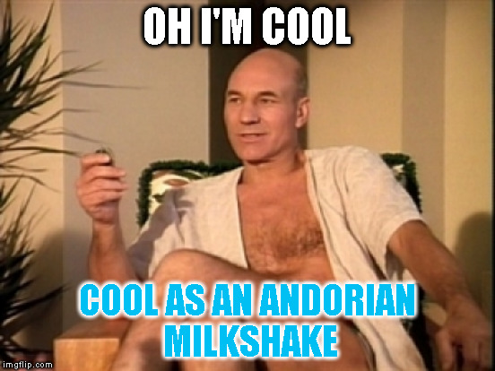 OH I'M COOL COOL AS AN ANDORIAN MILKSHAKE | made w/ Imgflip meme maker