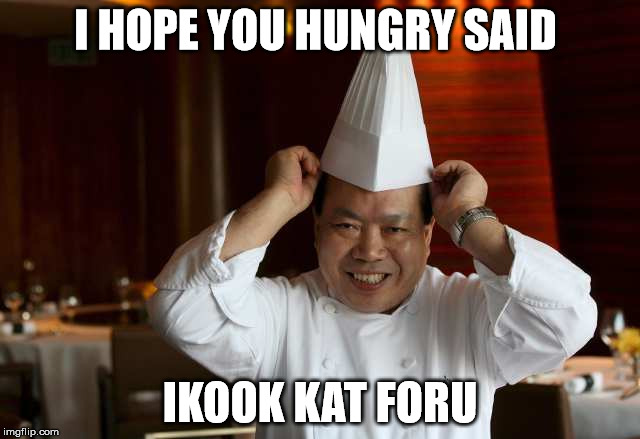 I HOPE YOU HUNGRY SAID IKOOK KAT FORU | made w/ Imgflip meme maker