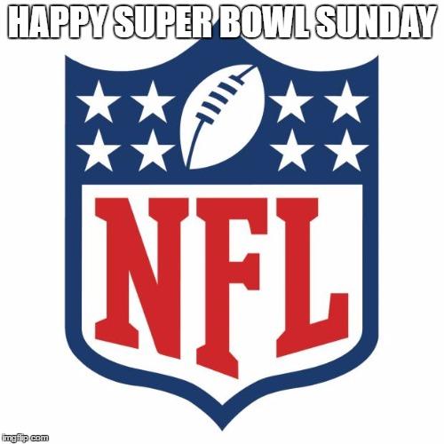 happy super bowl sunday imgflip