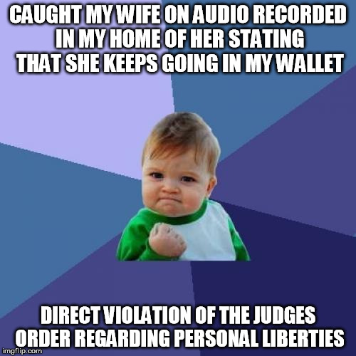 Fun Wife Meme : My wife is fun when she not depressed but refuses