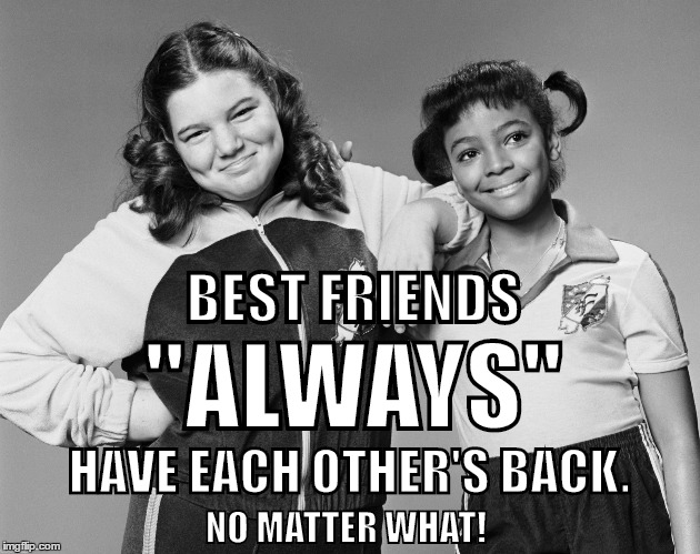 "Best Friends | BEST FRIENDS ""ALWAYS"" HAVE EACH OTHER'S BACK. NO MATTER WHAT! 
