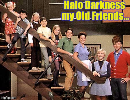 Halo Darkness my Old Friends... | made w/ Imgflip meme maker