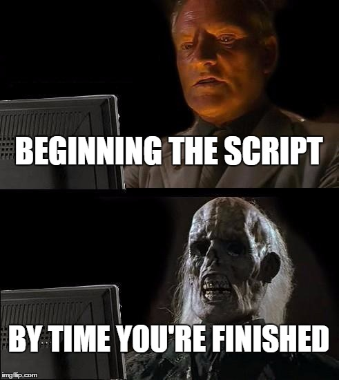 Image result for screenplay meme