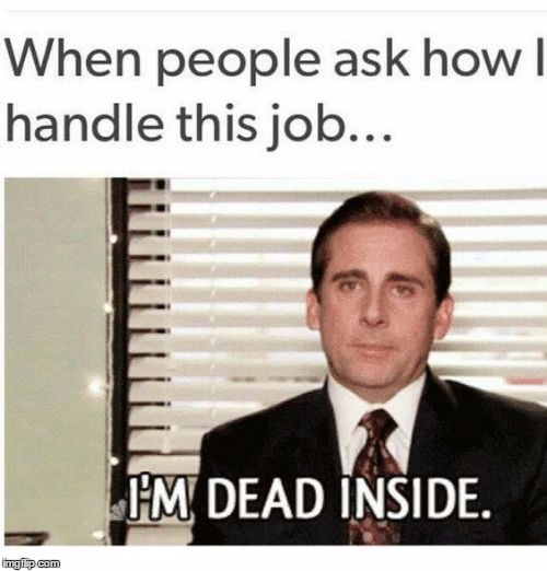 Dead inside | image tagged in dead inside | made w/ Imgflip meme maker