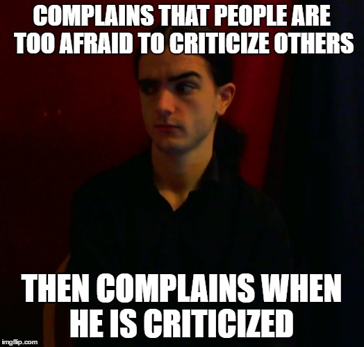 Lily Peet | COMPLAINS THAT PEOPLE ARE TOO AFRAID TO CRITICIZE OTHERS THEN COMPLAINS WHEN HE IS CRITICIZED | image tagged in lily peet,jerry peet,mlp,criticism | made w/ Imgflip meme maker