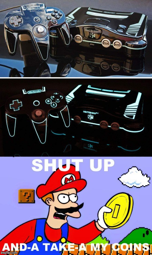 This forever changes playing n64 in the dark! | image tagged in memes,n64,shut up and take my coins mario | made w/ Imgflip meme maker
