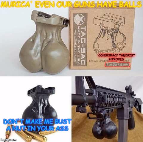 Im Sorta A Gun Nut Imgflip
