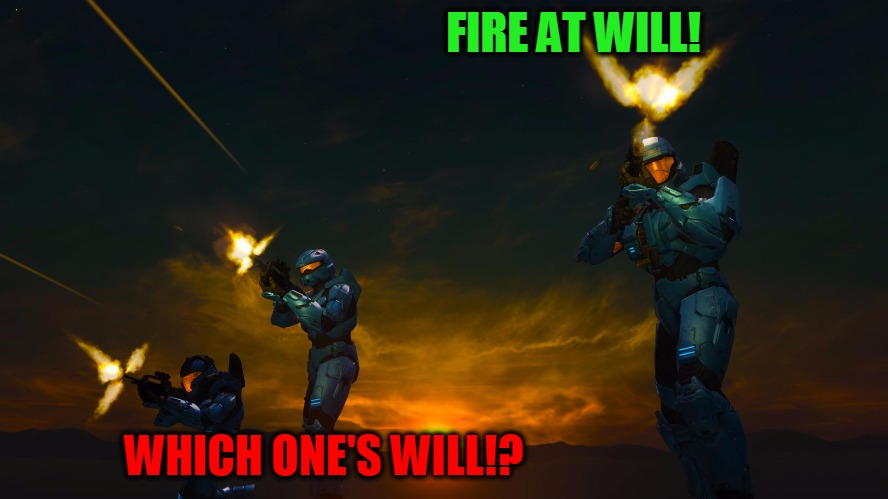 Fire at will!!! | FIRE AT WILL! WHICH ONE'S WILL!? | image tagged in demonic penguin twilight firing,fire at will,which ones will,halo 3,favorite line,mrs church | made w/ Imgflip meme maker