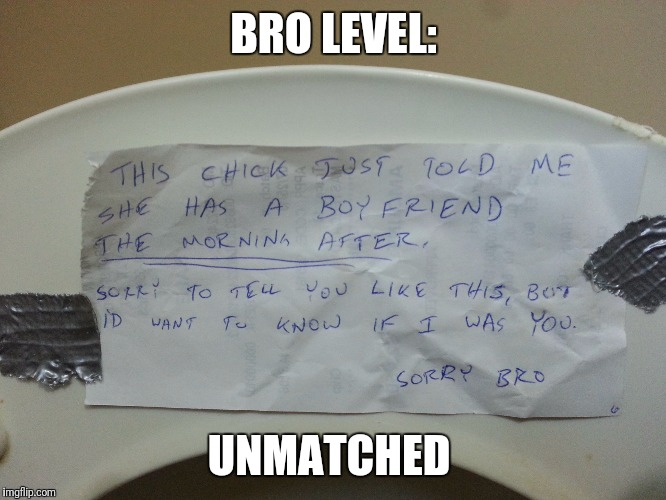 Lifting the lid on cheaters |  BRO LEVEL:; UNMATCHED | image tagged in memes,funny,cheaters,bros before | made w/ Imgflip meme maker