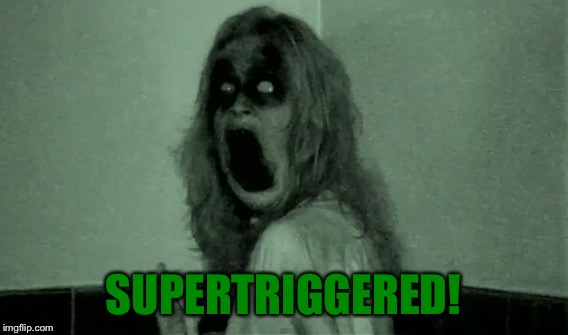 SUPERTRIGGERED! | made w/ Imgflip meme maker