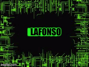 Awesome electronic | LAFONSO LAFONSO | image tagged in awesome electronic | made w/ Imgflip meme maker