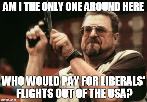 "Give To The ""Deport A Liberal"" Fund 