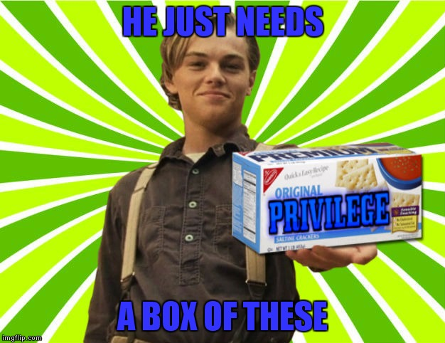 HE JUST NEEDS A BOX OF THESE | made w/ Imgflip meme maker