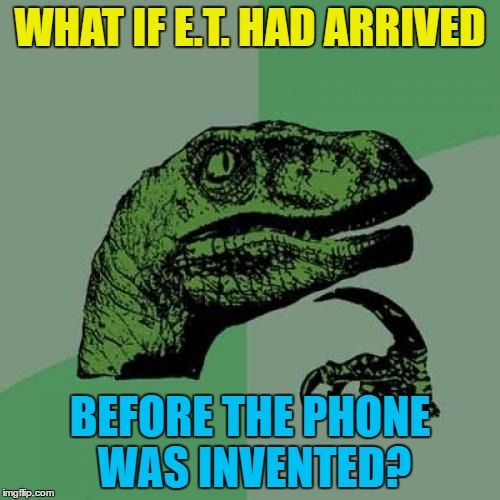 """E.T. telegram home"" doesn't have the same, ahem, ring to it... 