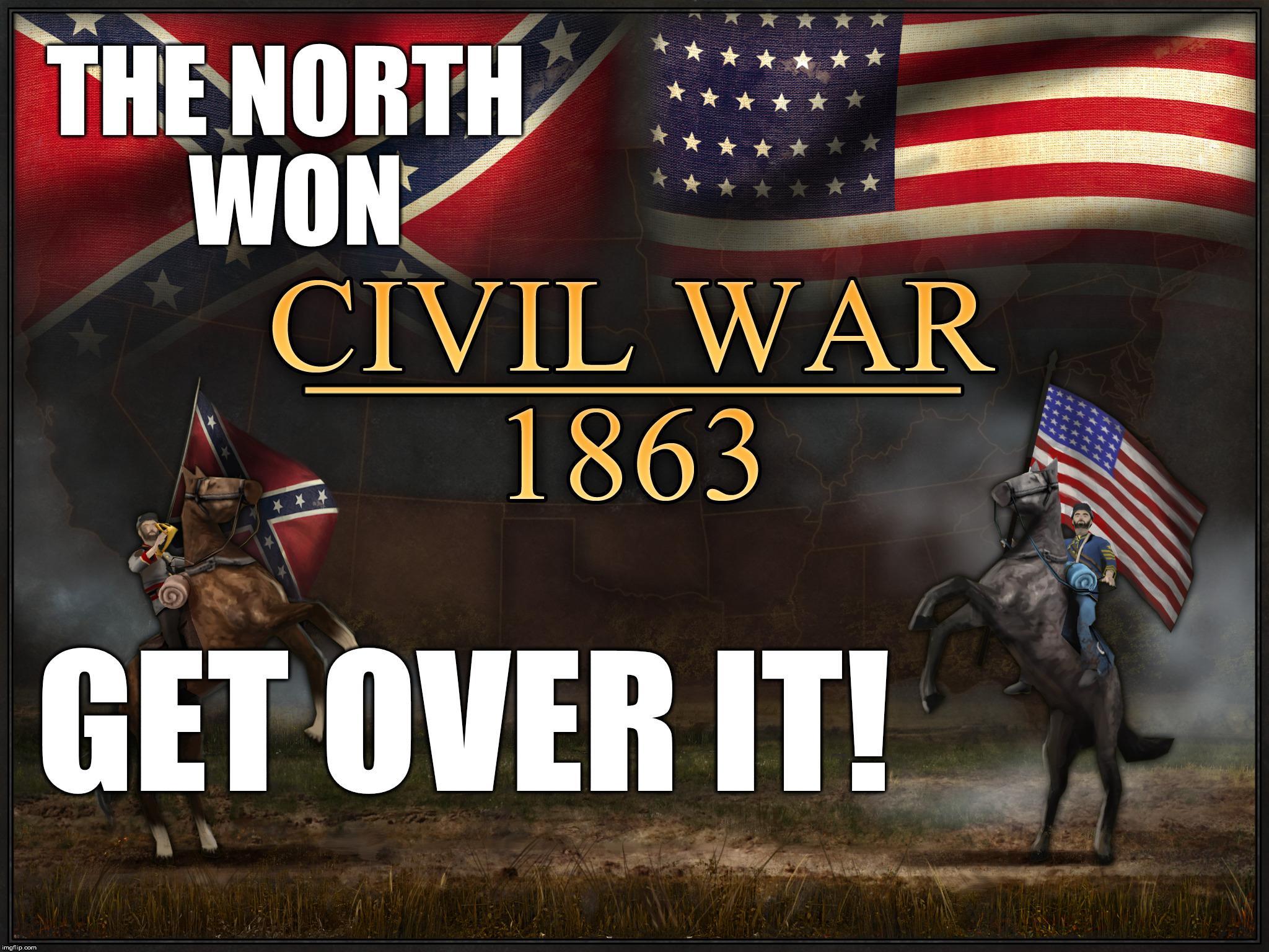 Image result for get over the civil war meme