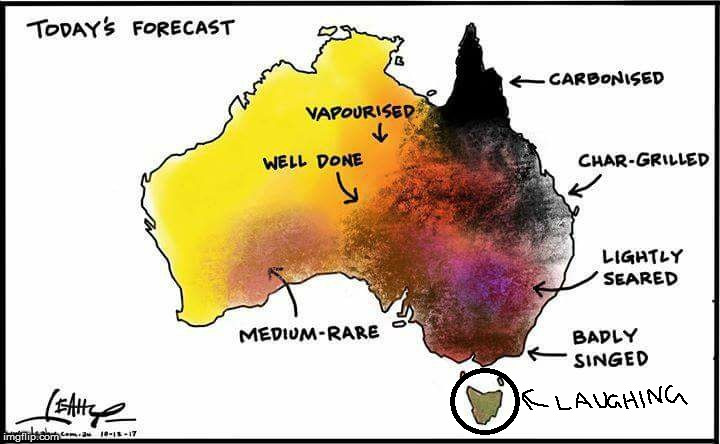 Had to point this out to friends on the mainland | image tagged in memes,australia,weather,its hot,damn,island | made w/ Imgflip meme maker