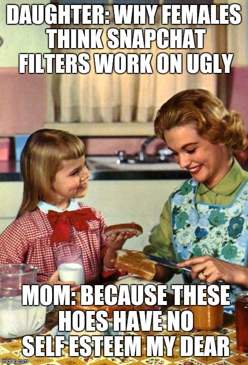 Funny Memes For Daughters : Daughter imgflip
