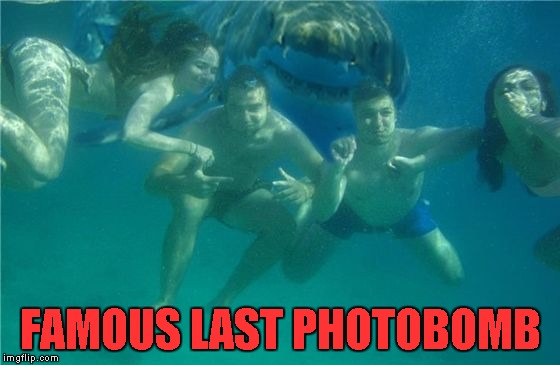 FAMOUS LAST PHOTOBOMB | made w/ Imgflip meme maker
