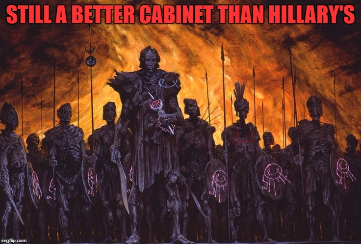 STILL A BETTER CABINET THAN HILLARY'S | made w/ Imgflip meme maker