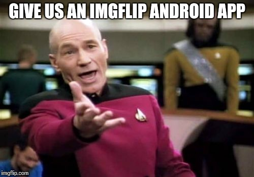 Funny Meme Apps For Android : Android imgflip