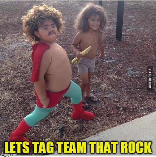 LETS TAG TEAM THAT ROCK | made w/ Imgflip meme maker