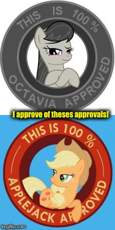 I approve of theses approvals! | made w/ Imgflip meme maker