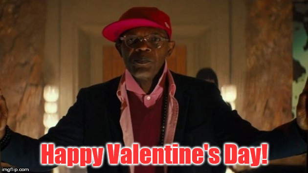 Kingsman Valentine | Happy Valentine's Day! | image tagged in kingsman,valentine's day,happy valentine's day,samuel l jackson | made w/ Imgflip meme maker