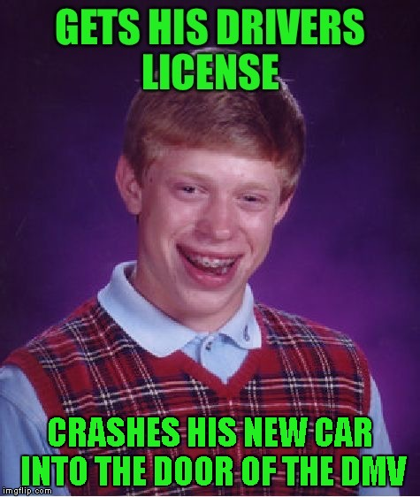 CRASHES HIS NEW CAR INTO THE DOOR OF THE DMV | made w/ Imgflip meme maker