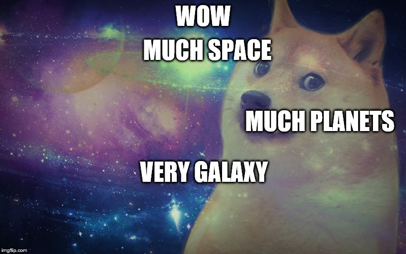 Doge... IN SPACE! |  WOW; MUCH SPACE; MUCH PLANETS; VERY GALAXY | image tagged in doge space,doge,space,galaxy,planet,wow | made w/ Imgflip meme maker