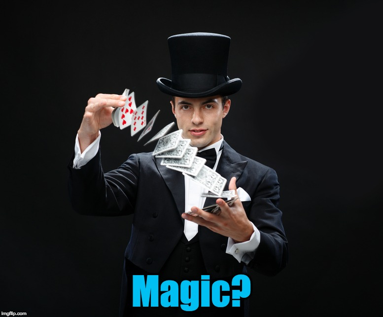 Magic? | made w/ Imgflip meme maker