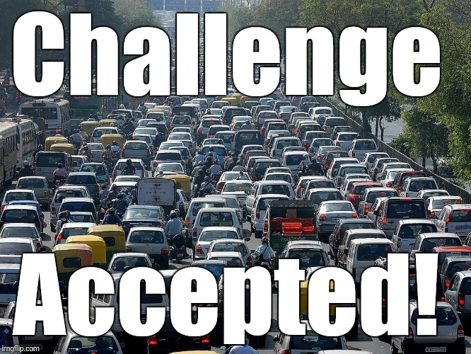 Challenge Accepted! | made w/ Imgflip meme maker