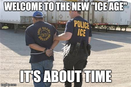 "WELCOME TO THE NEW ""ICE AGE"" IT'S ABOUT TIME 