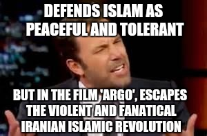 Ben Affleck |  DEFENDS ISLAM AS PEACEFUL AND TOLERANT; BUT IN THE FILM 'ARGO', ESCAPES THE VIOLENT AND FANATICAL IRANIAN ISLAMIC REVOLUTION | image tagged in ben affleck,islam,liberal logic,libtards | made w/ Imgflip meme maker