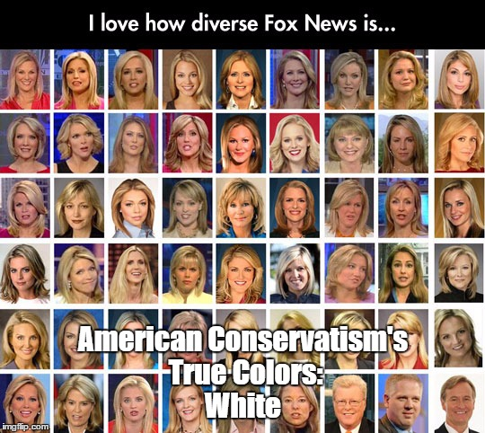 American Conservatism's True Colors: White | made w/ Imgflip meme maker
